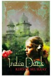 India Dark - Kirsty Murray