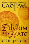 The Pilgrim of Hate - Ellis Peters
