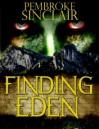 Finding Eden - Pembroke Sinclair