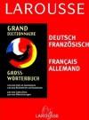 Grand Dictionnaire:  Allemand/Français, Français/Allemand - Pierre Grappin, Jean Charue