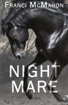 Night Mare - Franci McMahon