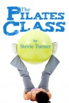 The Pilates Class - Stevie Turner
