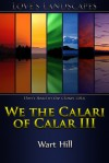 We the Calari of Calar III - Wart Hill