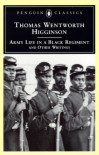 Army Life in a Black Regiment - Thomas Wentworth Higginson,  R. D. Madison (Editor)