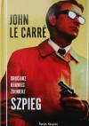Druciarz Krawiec Żołnierz SZPIEG - John Le Carré