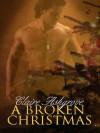 A Broken Christmas - Claire Ashgrove