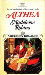 Althea - Madeleine Robins