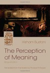 The Perception of Meaning (Middle East Literature In Translation) - Hisham Bustani, Thoraya El-Rayyes