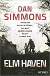 Elm Haven: Zwei Romane in einem Band - Dan Simmons, Joachim Körber, Friedrich Mader