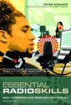 Essential Radio Skills: How To Present A Radio Show - Peter Stewart
