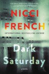 Dark Saturday: A Novel (A Frieda Klein Novel) - Nicci French