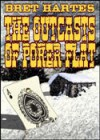 Outcasts of Poker Flat (Signet classics) - Bret Harte