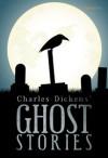 Charles Dickens' Ghost Stories - Charles Dickens, Jarot Setyaji