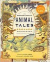 The Barefoot Book of Animal Tales: From Around the World - Naomi Adler,  Amanda Hall (Illustrator)