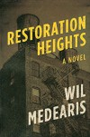 Restoration Heights - Wil Medearis