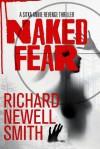 Naked Fear - Richard Newell Smith