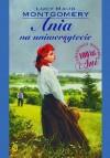 Ania na uniwersytecie (Polska wersja jezykowa) - Lucy M. Montgomery