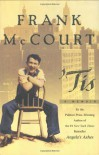 Tis: A Memoir - Frank McCourt