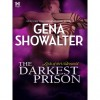 The Darkest Prison (Lords of the Underworld, #3.5) - Gena Showalter
