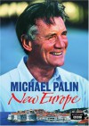 New Europe - Michael Palin