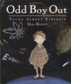 Odd Boy Out: Young Albert Einstein - Don  Brown