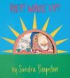 Hey! Wake Up! - Sandra Boynton
