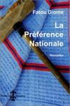La Preference Nationale - Fatou Diome