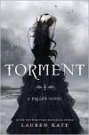 Torment (Lauren Kate's Fallen Series #2) - Lauren Kate