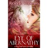 Eye of Abernathy (Blood and Snow #10) - RaShelle Workman