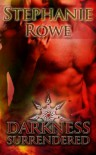 Darkness Surrendered (Order of the Blade #3) - Stephanie Rowe