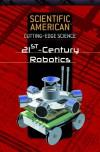 21st-Century Robotics - Rosen Publishing Group