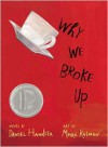 Why We Broke Up -