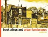 Back Alleys and Urban Landscapes - Michael Cho