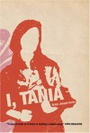 I, Tania - Brian Joseph Davis