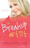 The Break-Up Artist - Shannen Crane Camp