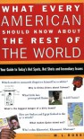 What Every American Should Know About the Rest of the World - Melissa L. Rossi