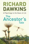 The Ancestor's Tale - Richard Dawkins