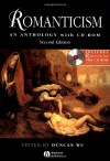 Romanticism: An Anthology: with CD-ROM, Second Edition (Blackwell Anthologies) -