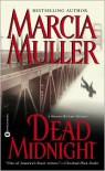 Dead Midnight - Marcia Muller