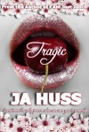 Tragic (Rook and Ronin, #1) - J.A. Huss
