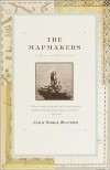The Mapmakers - John Noble Wilford