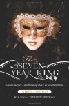 The Seven Year King - Kiki Hamilton