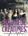 Beautiful Creatures : The Official Illustrated Movie Companion - Mark Cotta Vaz
