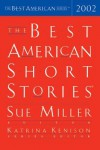 The Best American Short Stories 2002 - Sue Miller, Katrina Kenison