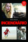 Incendiário - Chris Cleave, Isabel Alves