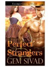Perfect Strangers: 3 (Eclipse Heat) - Gem Sivad