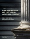 The Preservation of Historic Architecture: The U.S. Government's Official Guidelines for Preserving Historic Homes - Department of Interior