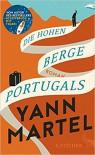 Die Hohen Berge Portugals: Roman - Yann Martel, Manfred Allié