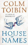 House of Names: A Novel - Colm Tóibín