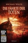 Die Fährte der Toten. Vampirthriller (Teil 3): Menschen - Michael White, Mark Freier